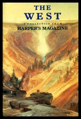 The West - A Collection from Harper's Magazine, Harpers Magazine