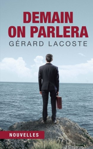 demain-on-parlera-french-edition