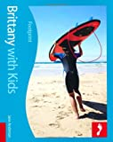 bookshop france  Brittany with Kids (Footprint Travel Guides) (Footprint with Kids)   because we all love reading blogs about life in France