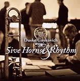 5 Horns & Rhythm Unit Dusko Goykovich Octet
