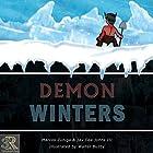 Demon Winters Hörbuch von Marcos Zuniga, Jay Dee Johns III Gesprochen von: Brandon Havener, Stephanie Cousineau