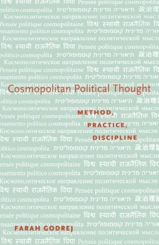 cosmopolitan-political-thought-method-practice-discipline-by-farah-godrej-2011-10-05