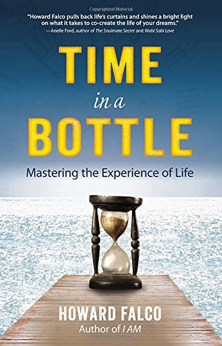 Time in a Bottle: Mastering the Experience of Life PDF