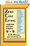 Zero Cost Living (English Edition)