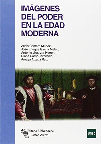 Imágenes del poder en la Edad Moderna (Manuales)