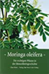 Moringa Oleifera: Die wichtigste Pfla...