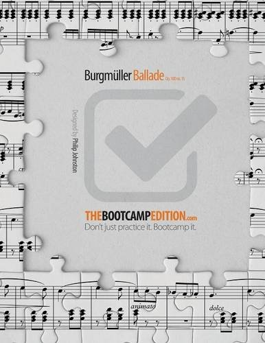 The Bootcamp Edition: Burgmüller Ballade op. 100 no. 15