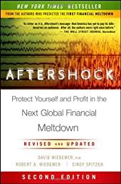 Aftershock: Protect Yourself and Profit in the Next Global Financial Meltdown