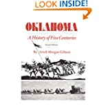 Oklahoma, a History of Five Centuries by Arrell M. Gibson
