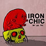 Iron Chic | Not Like This | LP