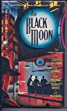 img - for The Black Moon book / textbook / text book
