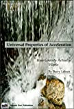 img - for Universal Properties of Acceleration 2nd Ed/ How Gravity Actually Works book / textbook / text book