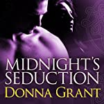 Midnight's Seduction: Dark Warriors, Book 3 (       UNABRIDGED) by Donna Grant Narrated by Arika Escalona