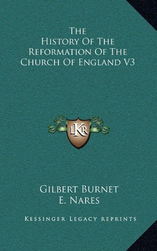 The History of the Reformation of the Church of England V3