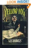 Yellow Fog