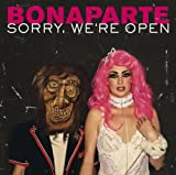 Bonaparte Sorry We're Open