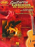 Guitarra Ejercicios de Diapason: Un Sistema Completo Para Enterder El Diapason (Guitar Fretboard)