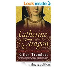Catherine of Aragon: Henry's Spanish Queen