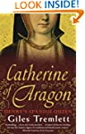 Catherine of Aragon: Henry's Spanish...