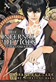 Cassandra Clare Clockwork Angel: The Mortal Instruments Prequel: Volume 1 of The Infernal Devices Manga by Clare, Cassandra (2012)
