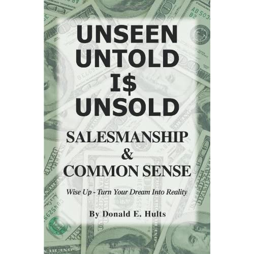 Unseen-Untold-Is-Unsold-Salesmanship-Common-Sense-Donald-Hults