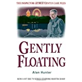 Gently Floating (The Inspector George Gently Case Files)by Alan Hunter