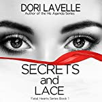 Secrets and Lace | Dori Lavelle