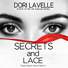 Secrets and Lace Audiobook by Dori Lavelle Narrated by Cindy Harden