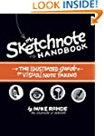 The Sketchnote Handbook: the illustra...