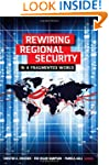Rewiring Regional Security in a Fragm...