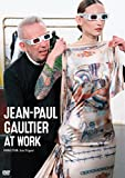 JEAN-PAUL GAULTIER AT WORK [DVD]