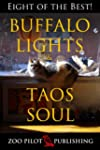 Buffalo Lights & Taos Soul: Eight of...
