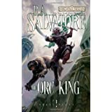 The Orc King (Forgotten Realms: Transitions Trilogy)by R. A. Salvatore