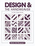 img - for Design and the Handweaver book / textbook / text book