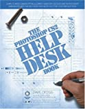 The Photoshop CS2 Help Desk Book (0321337042) by Cross, Dave
