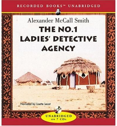 THE NO. 1 LADIES&#039; DETECTIVE AGENCY [The No. 1 Ladies&#039; Detective Agency ] BY McCall Smith, Alexander(Author)Compact Disc 01-Apr-2003