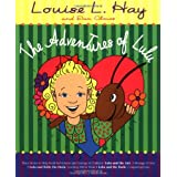 The Adventures of Lulu: Three Stories to Help Build Self-Esteem and Courage in Childrenby Louise Hay