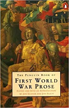 The Penguin Book of First World War Prose