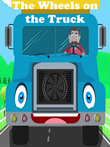 The Wheels on the Truck - Nursery Rhymes video for Kids
