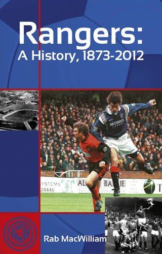 Rangers: A History, 1873-2012