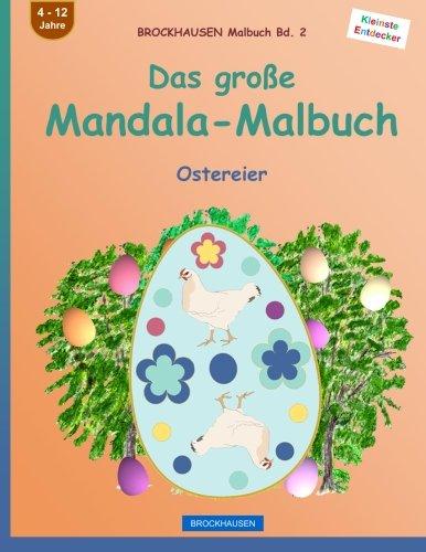 BROCKHAUSEN Malbuch Bd. 2 - Das große Mandala-Malbuch: Ostereier (Volume 2) (German Edition)