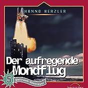 Der aufregende Mondflug (Weltraum-Abenteuer 5) | Hanno Herzler