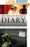 My Guantanamo Diary: The Detainees an...