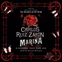 Marina (       UNABRIDGED) by Carlos Ruiz Zafon Narrated by Daniel Weyman