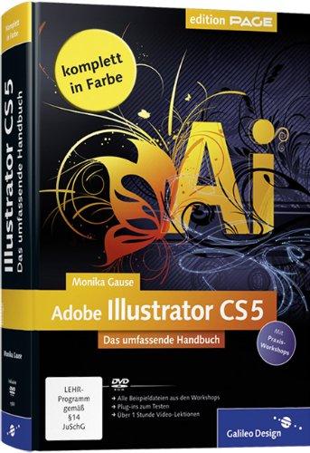 Adobe Illustrator CS5: Das umfassende Handbuch (Galileo Design) - Partnerlink
