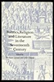 img - for Politics, Religion and Literature in the Seventeenth Century (Everyman's University Library) book / textbook / text book