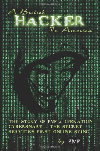A British Hacker in America: The story of PMF & 'Operation Cybersnare' - The U.S. Secret Service's first online sting