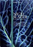 Nigel Slater Tender: Volume I, A cook and his vegetable patch by Slater, Nigel (2009)
