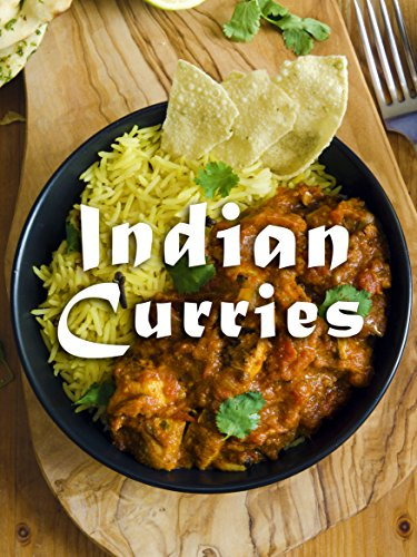 Indian Curries: A Curry Cookbook Containing the Top 50 Most Delicious Indian Curry Recipes (Recipe Top 50's 91) by Shanti Kapoor, Julie Hatfield
