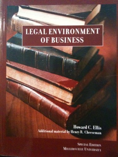 Legal Environment of Business (Special Edition Millersville University)